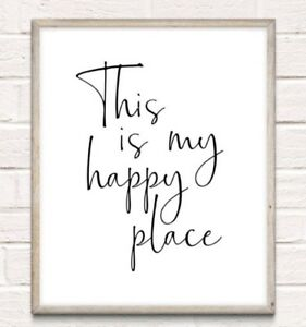 My Happy Place Typography Print Poster Family Love Unframed Home Quote Gift