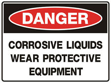 "Safety Sign ""DANGER CORROSIVE-LIQUID 5mm corflute 300MM X 225MM"""