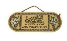 Trinity Pottery USA Cat Plaque A Cats a Cat and That's That Cute