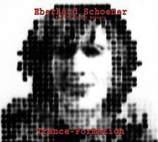EBERHARD SCHOENER - TRANCE-FORMATION  CD NEUF