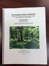 Old Worley Family Cemetery Tombstones, Madison Co., NC, Series Vol. 11