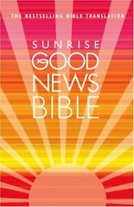 Good News Bible (Sunrise) Hardback Book The Cheap Fast Free Post