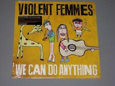 VIOLENT FEMMES  We Can Do Anything LP New Sealed Vinyl