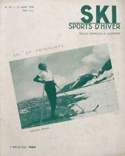 Ski Sports d'Hiver n°54 - 1938 - Ski de Printemps en Suisse -