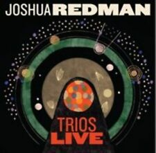 Joshua Redman - Trios Live [CD New] Brand New and Factory Sealed