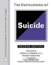 The Encyclopedia of Suicide (Facts on File Library of Health and Living), Norman