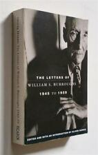 BURROUGHS The Letters of William S. Burroughs 1945-1959