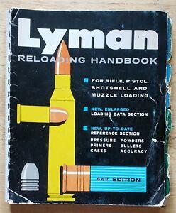 LYMAN RELOADING HANDBOOK 44th EDITION = VINTAGE RELOADING HANDBOOK