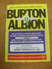 25/10/1986 Burton Albion v Mossley  (folded, team changes). Unless previously li