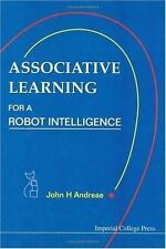 Associative Learning: For a Robot Intelligence (Artificial Intelligence)