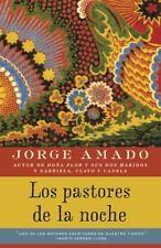 Vintage Espanol: Los Pastores de la Noche by Jorge Amado (2013, Paperback)