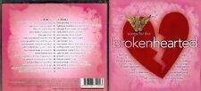 Songs For The Broken Hearted 2cd (33 songs)- Cher,Joy Division,10cc,Sam Brown