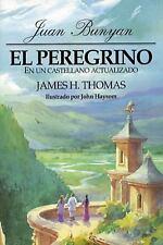 Peregrino: en un castellano actualizado, El (Pilgrim's Progress in Today's Engli