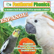 Feathered Phonics #8 CD: Teach & Train Your Bird Español Spanish - FREE SHIPPING