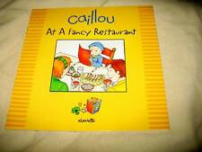 NEW CAILLOU - AT A FENCY RESTAURANT BOOK - CHOUETTE