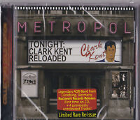 Clark Kent - Reloaded  (CD) NEW/Sealed !!!  AOR/Melodic Rock  RARE !!!