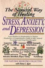 The Natural Way of Healing Stress, Anxiety, and Depression by Natural...