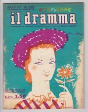 IL DRAMMA 1939 n. 314 - Copertina di Brunetta Mateldi - Copione in inserzione FJ