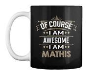 Awesome Mathis Family Name Tee Gift Coffee Mug