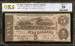 1863 $5 DOLLAR CONFEDERATE STATES CURRENCY CIVIL WAR NOTE MONEY T-60 PCGS 58