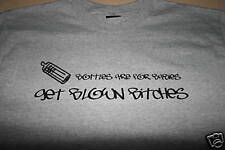 BOTTLES ARE FOR BABIES, GET BLOWN, SUPERCHARGED T-SHIRT