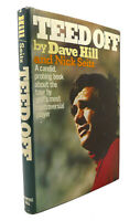 Dave Hill TEED OFF  1st Edition 4th Printing