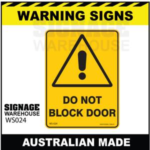 WARNING SIGN - WS024 - DO NOT BLOCK DOOR