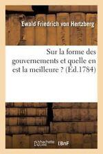 Sur la Forme des Gouvernements et Quelle en Est la Meilleure ? by Von...