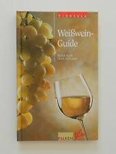 Weißwein Guide Rudolf Knoll Ulrich Schweizer Wein