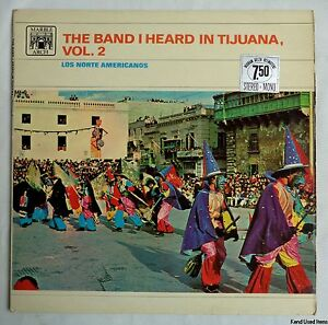 "jazz LOS NORTE AMERICANOS the band I heard in Tijuana 12"" LP VINYL 1966"