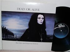Dead or Alive Mad Bad And Dangerous to Know LP NM