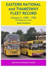 Eastern National & Thamesway Fleet Record 1990 - 1996