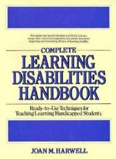 Complete Learning Disabilities Handbook : Ready-to-Use Techniques for teaching