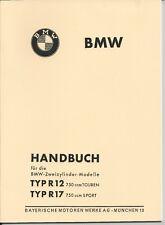 Bordbuch / Betriebsanleitung für Oldtimer BMW R 12 / 17 / R12  R17 / 750 ccm neu