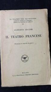 Alberto Cecchi: Il teatro francese  Pref Silvio D'Amico 1935 (Teatro del 900)