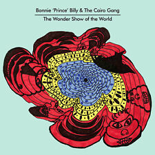 Bonnie 'Prince' Billy And The Cairo Gang - Wondershow Of The World VINYL LP