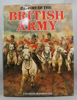 1986 History Of The British Army by Charles Messenger (HC/DJ) Illustrated