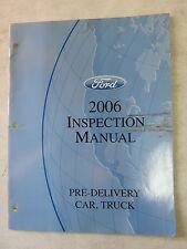 2006 Ford Pre Delivery Car Truck Inspection Manual Oem Factory Dealer