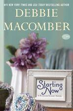 Starting Now: A Blossom Street Novel by Debbie Macomber