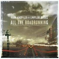 Mark Knopfler All the roadrunning (2006, & Emmylou Harris) [CD]