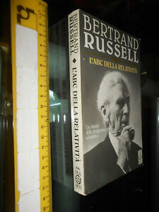 LIBRO:B.Russell # L'ABC DELLA RELATIVITÀ # TEADUE 1997 1A ED.