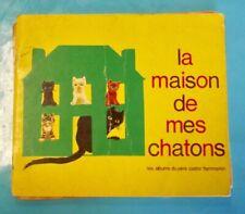 La Maison de mes Chatons Album du Père Castor  1962