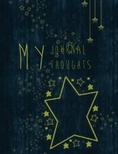 My Journal My Thoughts by Ana Garcia (2015, Paperback)