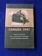 CANADA 1947 MANUEL OFFICIEL OFFICIAL HANDBOOK MAP CURRENT SITUATION VINTAGE 1947