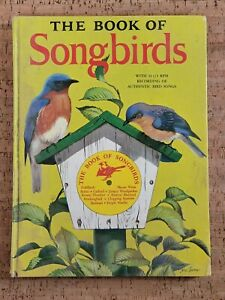 The Book of Songbirds with 33 1/3 RPM RECORD. 1956  Read description, See pics.