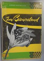 Im Bienenland von Ernst Bichler /Fachbuch 1972 Bienen Imker Imkerei Honig