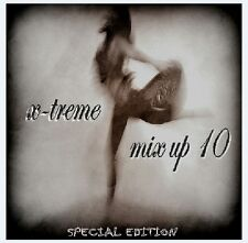 X-TREME MIX UP 10 - 2015 CD - NEW CLUB REMIXES - 15x TRACKS ( DANCE / HOUSE )