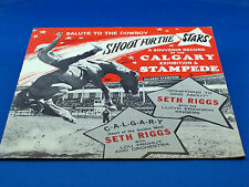 SETH RIGGS - Something To Sing About - 1969 CALGARY STAMPEDE w/ PICTURE SLEEVE