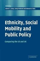 NEW - Ethnicity, Social Mobility, and Public Policy: Comparing the USA and UK