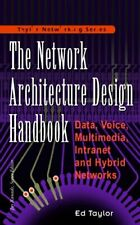 The Network Architecture Design Handbook: Data, Voice, Multimedia Intr Paperback
